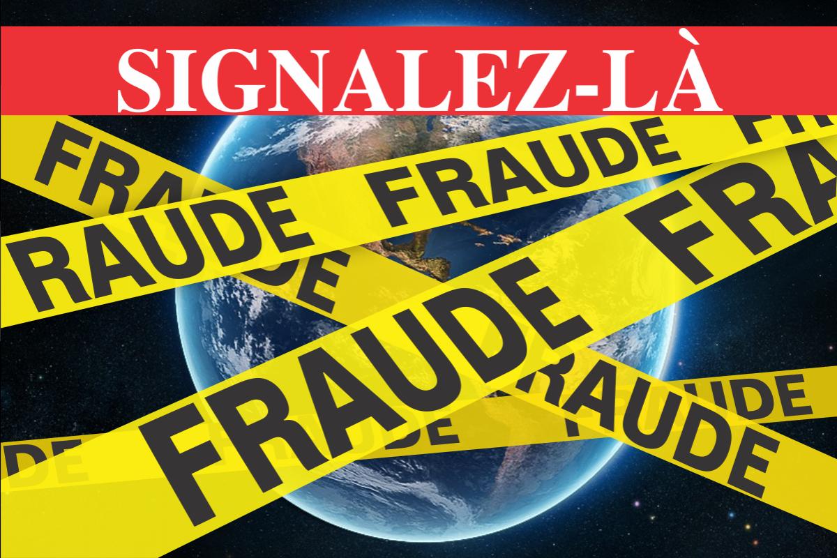 La fraude, signalez-la!