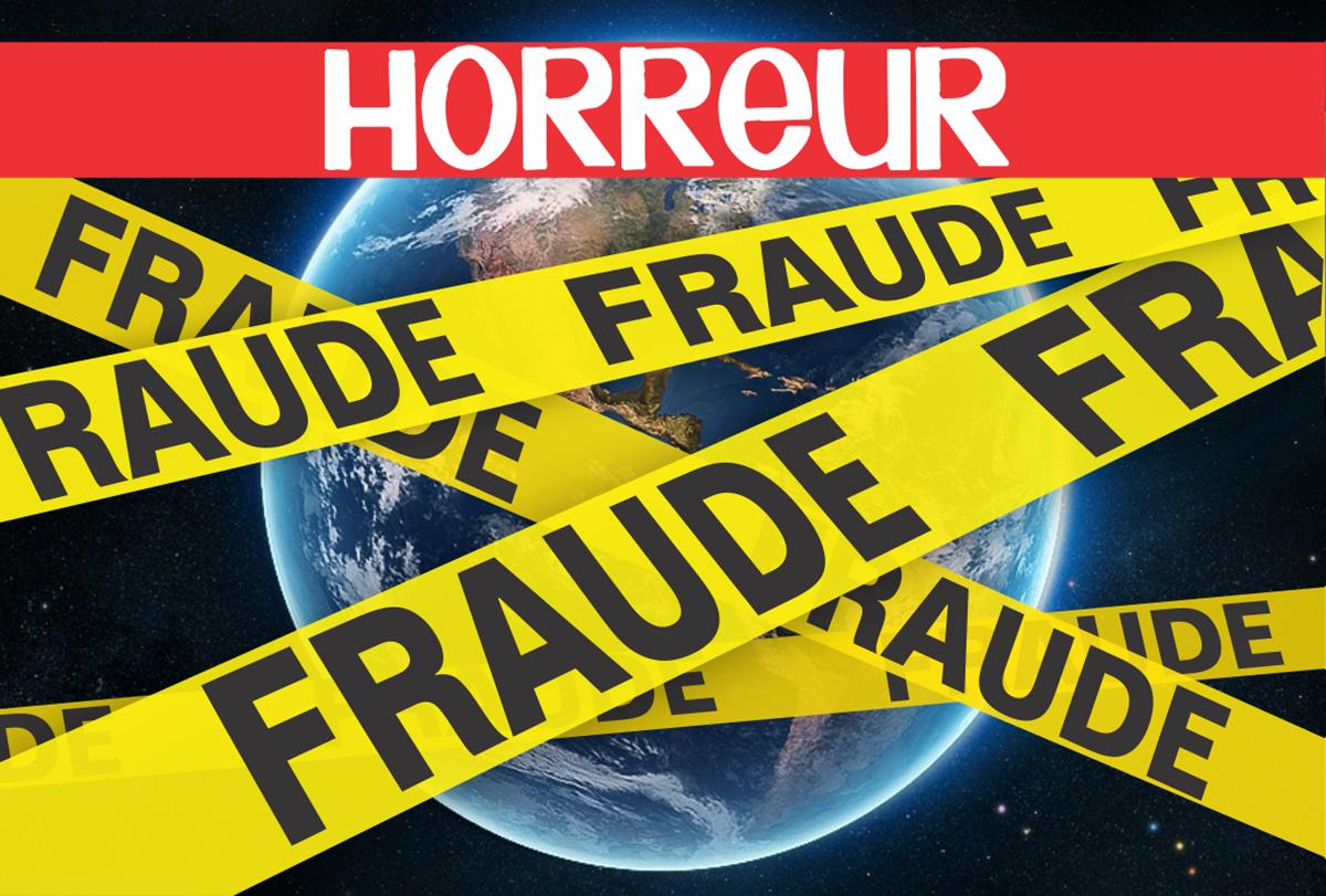 Fraude: des histoires d'horreur