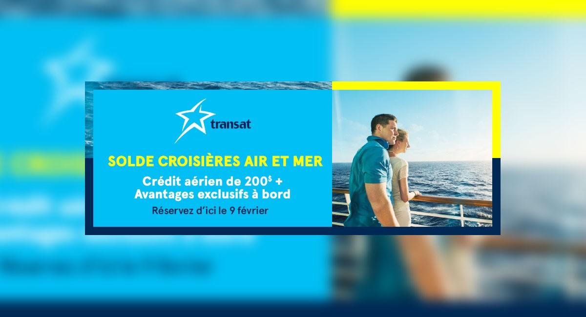 Le solde Croisières Air et Mer de Transat bat son plein