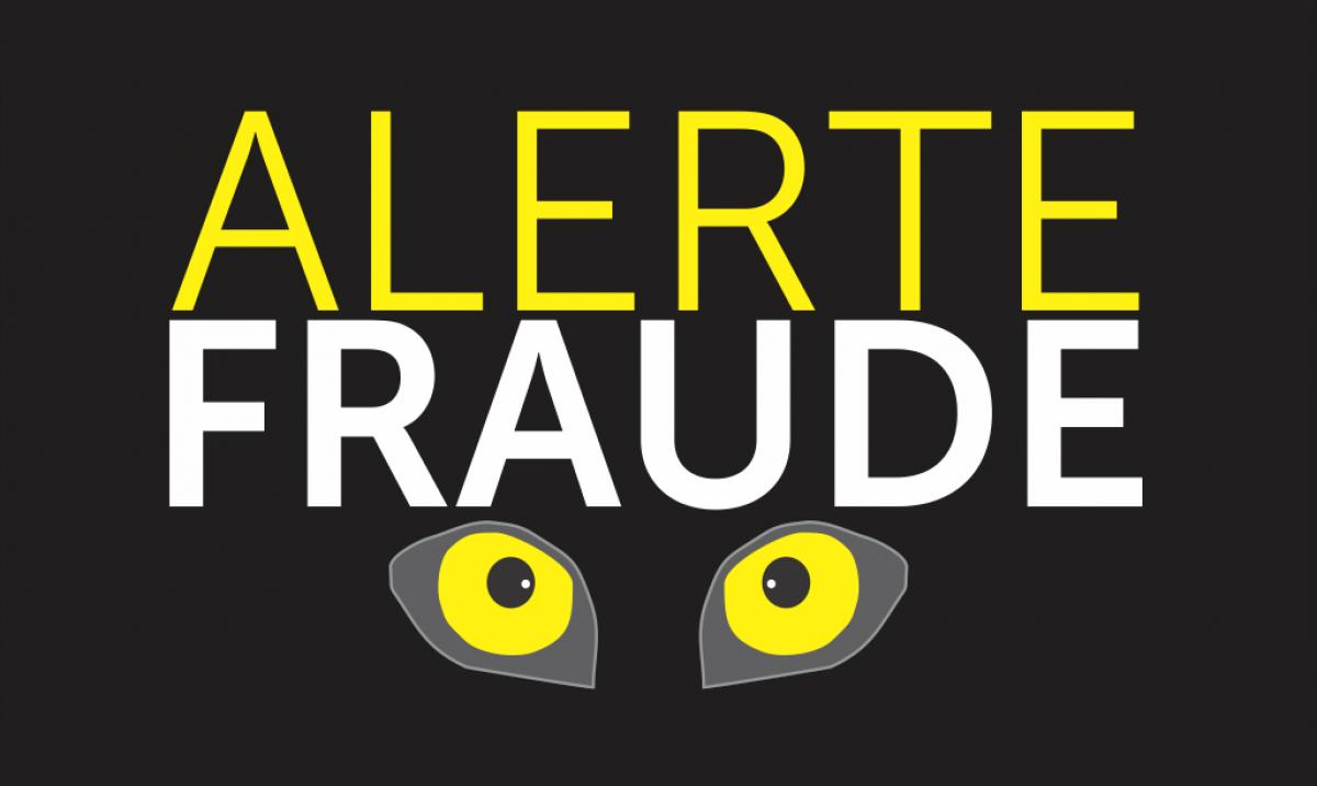 Alerte fraude : signalez-la!