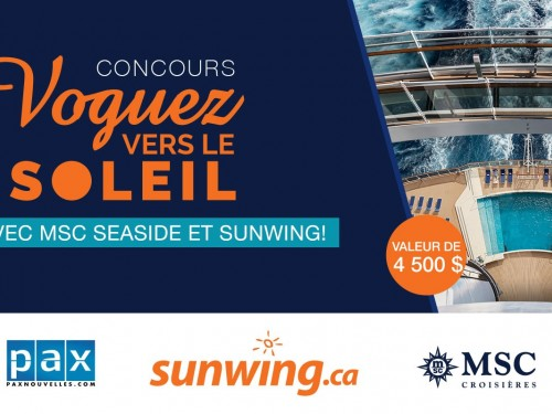 Concours voguez vers le soleil avec MSC Seaside et Sunwing: dernière chance pour participer!