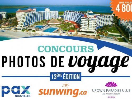 Rappel Concours photos PAX - Sunwing : n'oubliez pas participer!