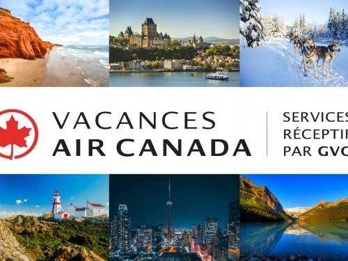 Tourisme réceptif : VAC et GVQ lancent Vacances Air Canada par GQV
