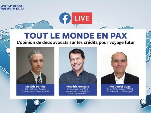 Nouveau Facebook Live « Tout le monde en PAX » : l'opinion de deux avocats sur les crédits pour voyage futur