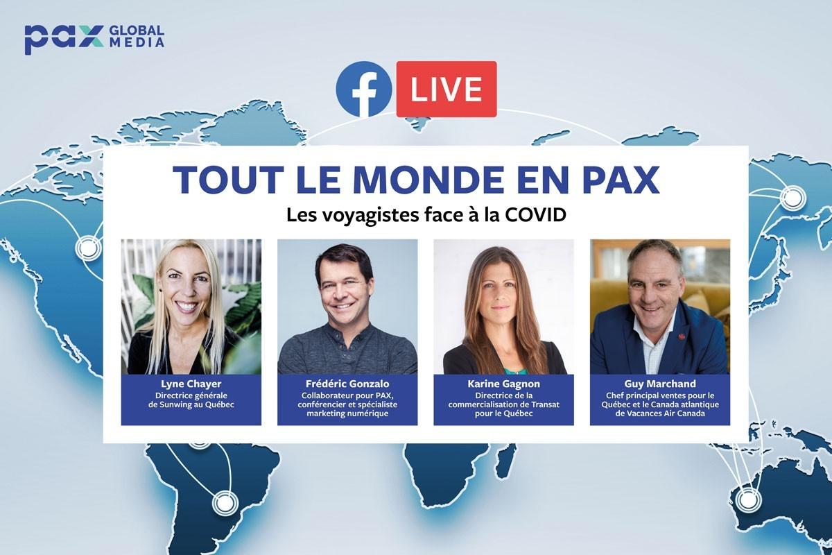 Nouveau Facebook Live « Tout le monde en PAX » : Les voyagistes face à la COVID