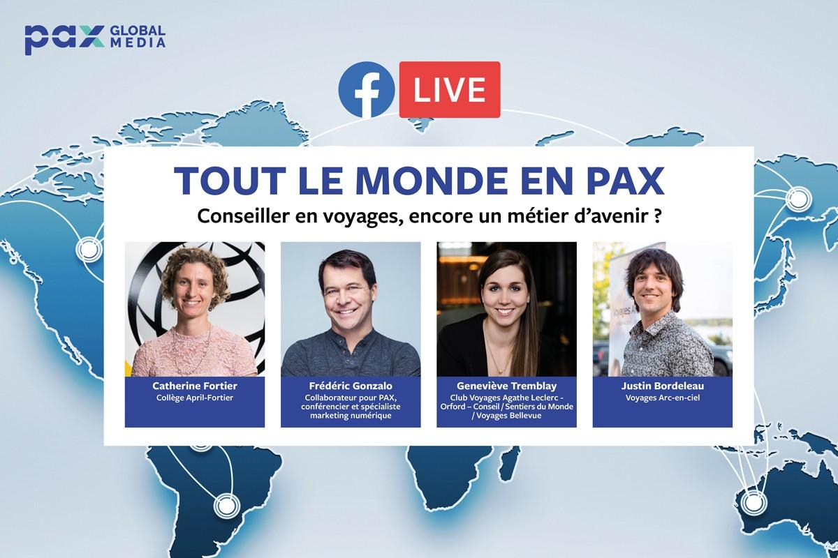 Facebook Live « Tout le monde en PAX » : Conseiller en voyages, encore un métier d'avenir ? ; VAC prolonge son programme TouteFlexibilitéPlus jusqu'en juin