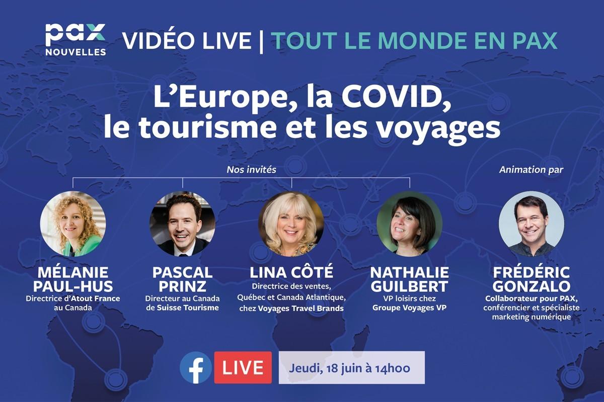 Nouveau Facebook Live « Tout le monde en PAX » sur les voyages en Europe