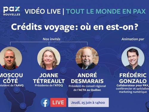 Nouveau Facebook Live « Tout le monde en PAX » sur les crédits voyage