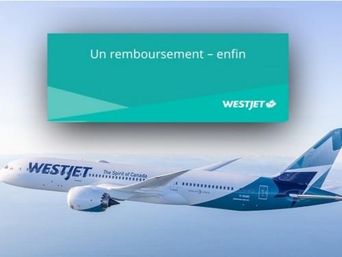 WestJet remboursera ses passagers – y compris ceux ayant acheté des billets aux tarifs de base !