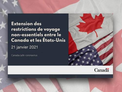 La frontière terrestre avec les É.-U. restera fermée (au moins) jusqu'au 21 janvier