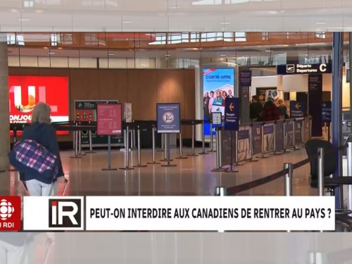 Le Canada a-t-il le droit d'empêcher les Canadiens de rentrer chez eux ?