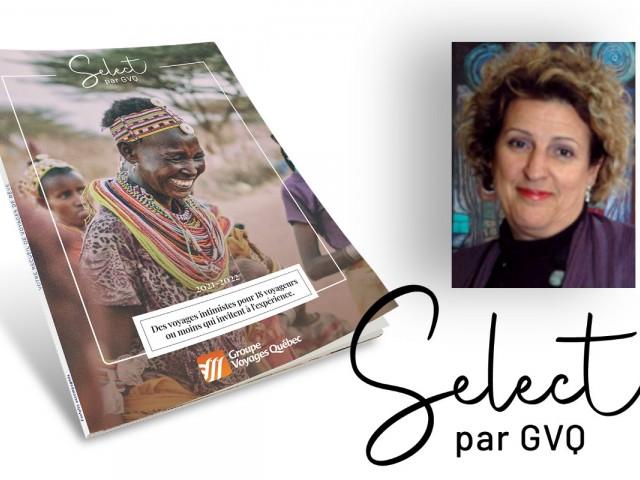 GVQ présente Select, une collection de voyages intimistes pilotée par Martine Côté