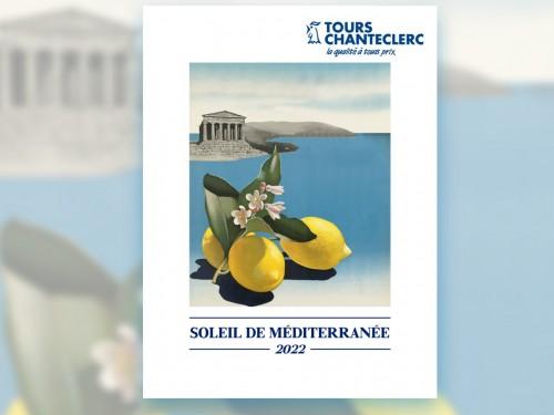 Tours Chanteclerc présente ses séjours 2022 en Méditerranée