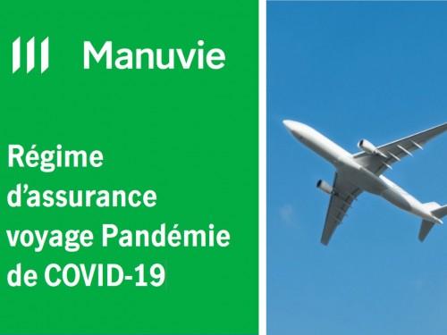 Assurance voyage COVID : Manuvie vous retire (discrètement) une (grosse) épine du pied !